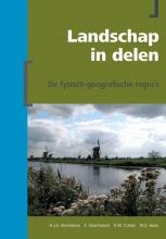 H.J.A.  Berendsen, E.  Stouthamer, K.M.  Cohen, W.Z.  Hoek Landschap in Delen