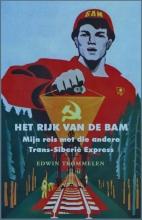 Edwin  Trommelen Het rijk van de BAM