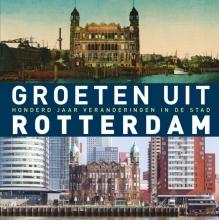 Robert Mulder , Groeten uit Rotterdam