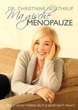 Christiane Northrup , Magische Menopauze