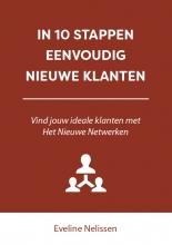 Eveline Nelissen , In 10 stappen eenvoudig nieuwe klanten