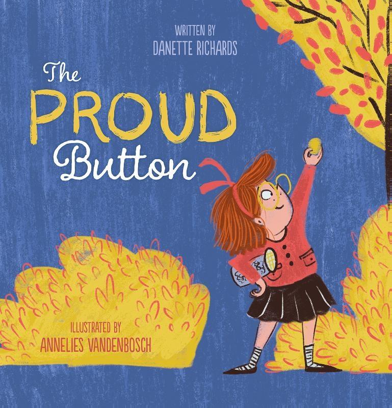 Danette Richards,The Proud Button
