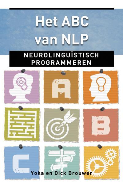 Dick Brouwer, Yoka Brouwer,Het ABC van NLP