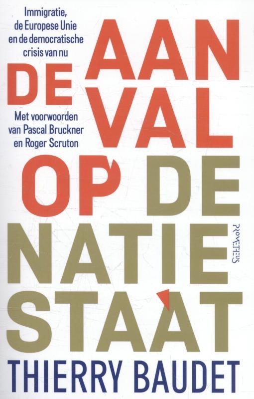 Thierry Baudet,De aanval op de natiestaat