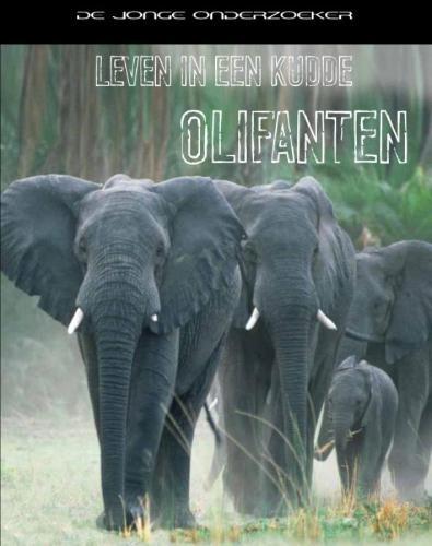 Richard Spilsbury, Louise Spilsbury,Leven in een kudde olifanten