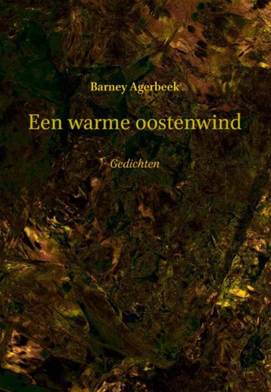 Barney Agerbeek,Een warme oostenwind