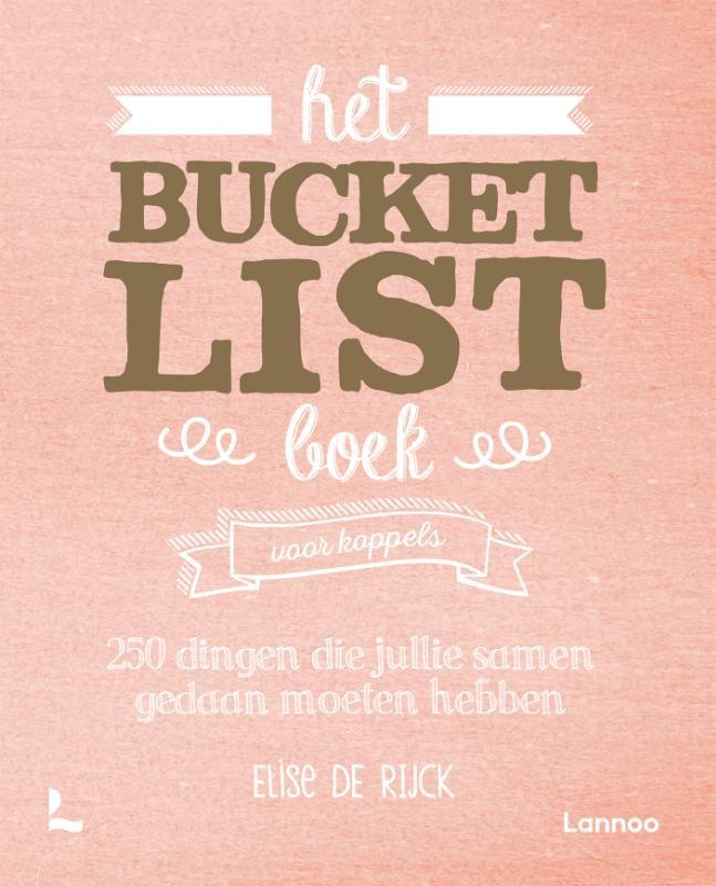 Elise De Rijck,Het Bucketlist boek voor koppels