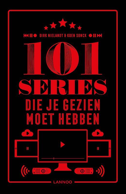 Dirk Nielandt, Koen Sonck,101 series die je gezien moet hebben