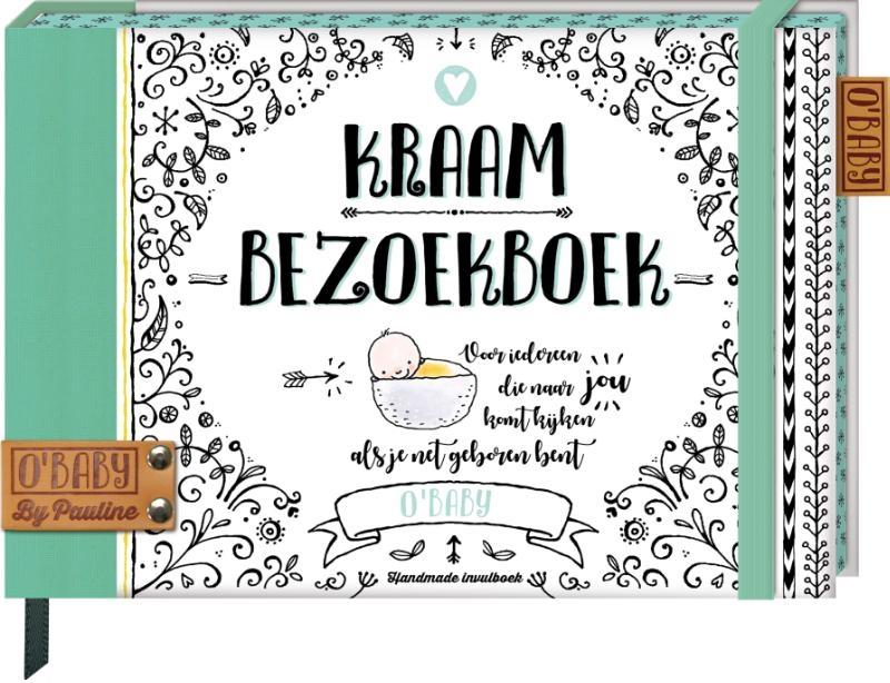 ,Kraambezoekboek (O`Baby by Pauline)