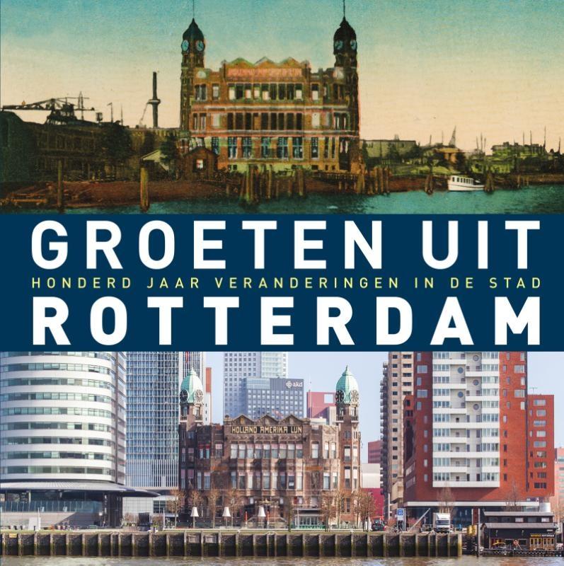 Robert Mulder,Groeten uit Rotterdam