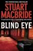 MacBride, Stuart,Blind Eye