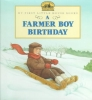 Wilder, Laura Ingalls,   Wheeler, Jody,A Farmer Boy Birthday
