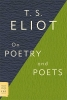 Eliot, Professor T S,On Poetry and Poets
