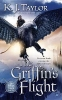 Taylor, K. J.,The Griffin`s Flight