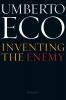 Eco, Umberto,Inventing the Enemy