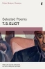 T. Eliot,Selected Poems of T.s. Eliot (faber Modern Classics)