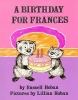 Hoban, Russell,A Birthday for Frances