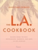 Steingold, Alison Clare,The L.A. Cookbook
