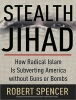 Spencer, Robert,Stealth Jihad