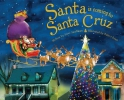 Smallman, Steve,Santa Is Coming to Santa Cruz