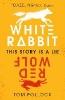 Pollock Tom,White Rabbit, Red Wolf