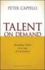 Cappelli, Peter,Talent on Demand