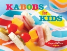 Devore, Janna,Kabobs for Kids