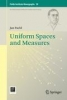 Pachl, Jan,Uniform Spaces and Measures