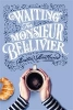 Rostlund Britta,Waiting for Monsieur Bellivier