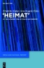 Heimat,At the Intersection of Space and Memory