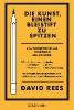 Rees, David,Die Kunst, einen Bleistift zu spitzen