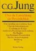 Jung, Carl Gustav,Gesammelte Werke 17. Über die Entwicklung der Persönlichkeit