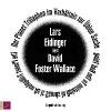 Foster Wallace, David,Der Planet Trillaphon im Verhältnis zur Üblen Sache