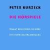 Kurzeck, Peter,Peter Kurzeck: Die H?rspiele