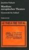 Manifeste europäischen Theaters 1960 - 2000,Von Grotowski bis Schleef