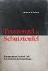 Wittschier, Sturmius,Trotzengel und Schutzteufel
