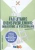 Karin  Swinkels,Mixed vmbo Facilitaire dienstverlening: Catering en Inrichting Leerwerkboek