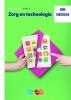 Miranda van Berlo, Toon van de Looy, Gerard van Glabbeek,Keuzedeel Zorg en technologie Leerwerkboek - niveau 3