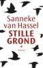 Sanneke van Hassel,Stille grond