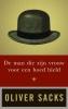 Oliver  Sacks,De man die zijn vrouw voor een hoed hield