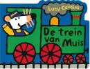 Lucy Cousins,De trein van Muis