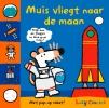 Lucy  Cousins,Muis vliegt naar de maan