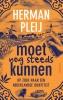 Herman  Pleij,Moet nog steeds kunnen