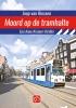 <b>Joop van Riessen</b>,Moord op de tram halte - grote letter uitgave