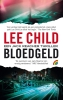 <b>Lee  Child</b>,Bloedgeld