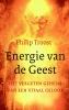 <b>Philip  Troost</b>,Energie van de Geest