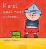 <b>Liesbet Slegers</b>,Karel gaat naar school