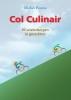 <b>Michiel  Postma</b>,Col Culinair
