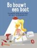 Astrid  Poot, Dieuwertje  Boeren,Bo bouwt een boot
