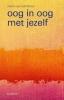 Martin van Kalmthout,Oog in oog met jezelf